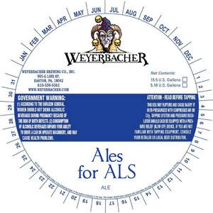 Weyerbacher Ales For Als