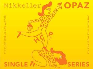 Mikkeller Topaz