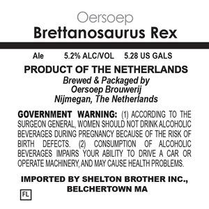 Oersoep Brouwerij Brettanosaurus Rex