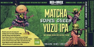 Red Brick Matcha Super Yuzu Green IPA