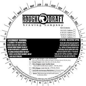 Rough Draft Brewing Company Barrel-aged Belgian-style Vanilla Stout