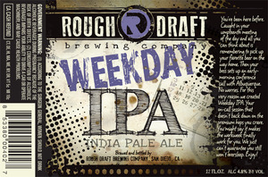 Rough Draft Brewing Company Weekday IPA