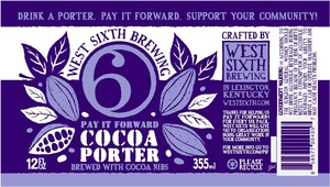 West Sixth Brewing Pay It Forward Cocoa Porter