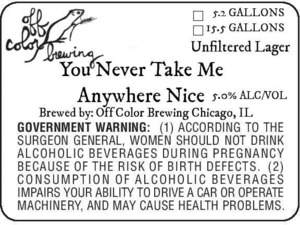Off Color Brewing You Never Take Me Anywhere Nice