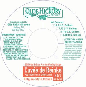 Olde Hickory Brewery CuvÉe De Reinke