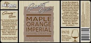 Due South Brewing Co. Maple Orange Imperial Caramel Cream Ale