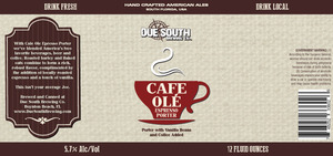 Due South Brewing Co. Cafe Ole Espresso Porter