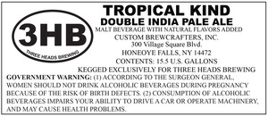 Three Heads Brewing Tropical Kind