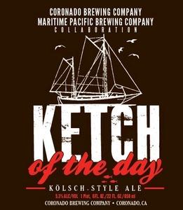 Coronado Brewing Company Ketch Of The Day
