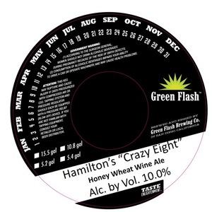 "Green Flash Brewing Company Hamilton's ""crazy Eight"""