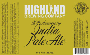 Highland Brewing Co. 20th Anniversary India Pale