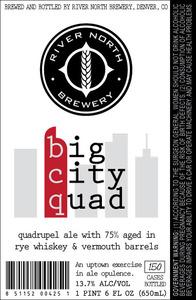 River North Brewery Big City Quad