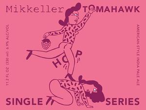 Mikkeller Tomahawk August 2014