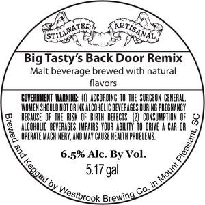 Stillwater Artisanal Big Tasty's Back Door Remix