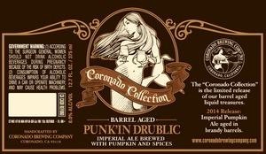 Coronado Brewing Company Barrel Aged Punk'in Drublic