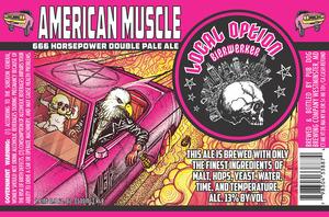 Local Option Bierwerker American Muscle