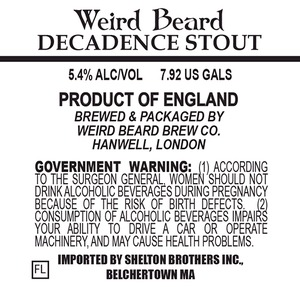 Weird Beard Decadence Stout