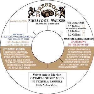 Firestone Walker Brewing Company Velvet AÑejo Merkin