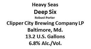 Heavy Seas Deep Six