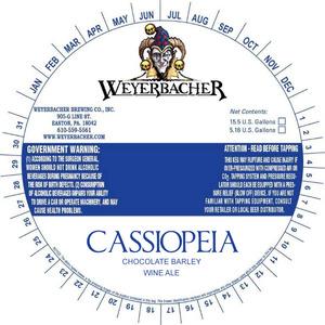 Weyerbacher Cassiopeia