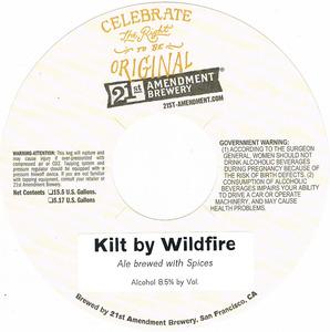 21st Amendment Brewery Kilt By Wildfire