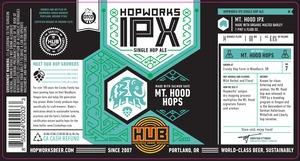 Hopworks Urban Brewery Mt Hood Ipx