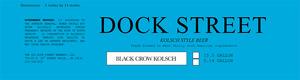 Dock Street Black Crow Kolsch