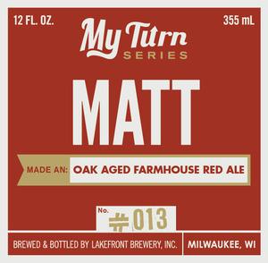 Lakefront Brewery Matt Made An Oak Aged Farmhouse Red