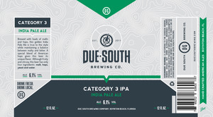 Due South Brewing Co. Category 3 IPA