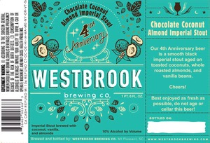 Westbrook Brewing Company 4th Anniversary Chocolate Coconut Almond