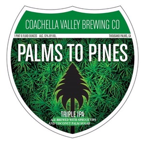 Coachella Valley Brewing Company Palms To Pines, Triple IPA