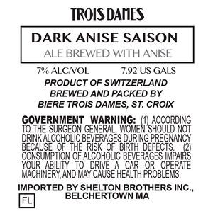 Trois Dames Dark Anise Saison