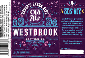 Westbrook Brewing Company Raver's Extra Ripe Old