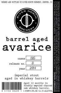 River North Brewery Barrel Aged Avarice