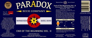 Paradox Beer Company End Of The Beginning Vol Ii