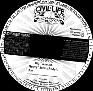 """The Civil Life Brewing Co. Big """"wee Bit Heavy"""" Scottish Style Ale"""
