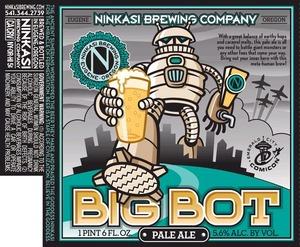 Ninkasi Brewing Company Big Bot Pale Ale