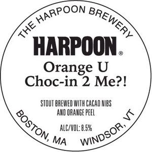Harpoon Orange U Choc-in 2 Me?!