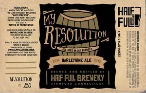Half Full My Resolution Barley Wine Ale