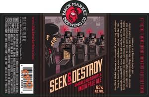 Black Market Brewing Co Seek & Destroy