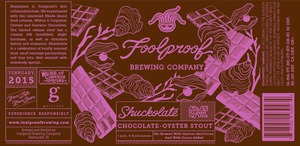 Foolproof Brewing Company Shuckolate