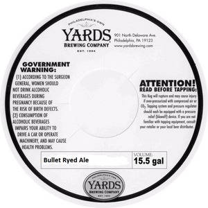 Yards Brewing Company Bullet Ryed Ale