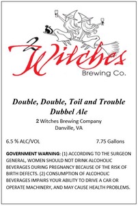2 Witches Brewing Company Double, Double, Toil And Trouble