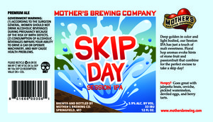 Mother's Brewing Company Skip Day