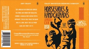 Crazy Mountain Brewing Company Horseshoes And Hand Grenades
