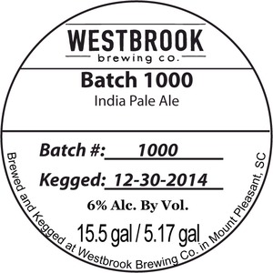 Westbrook Brewing Company Batch 1000