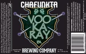 Chafunkta Brewing Company Voo Ka Ray
