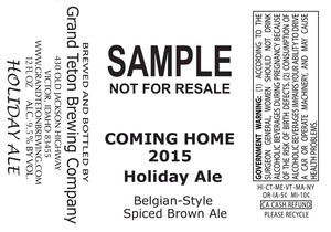 Grand Teton Brewing Company Coming Home 2015