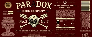Paradox Beer Company In The Spirit Of Skully Barrel No.3