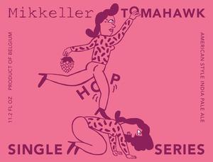Mikkeller Tomahawk